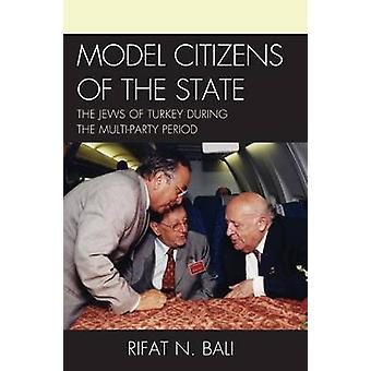 Model Citizens of the State by Rifat Bali