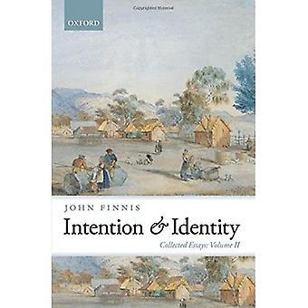 Intention and Identity: Collected Essays Volume II: 2 (Collected Essays of John Finnis)