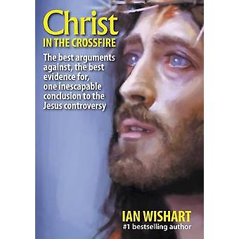 Christ In The Crossfire by Wishart & Ian