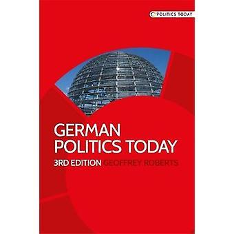 ジェフリー ・ ロバーツによって今日ドイツの政治
