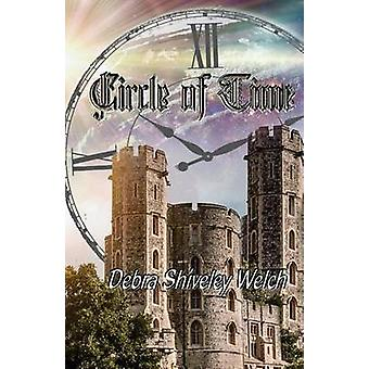 Circle of Time by Shiveley Welch & Debra