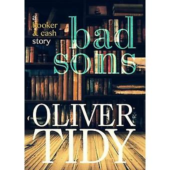 Bad Sons by Tidy & Oliver