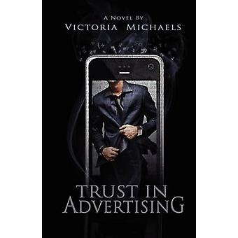 Trust in Advertising by Michaels & Victoria