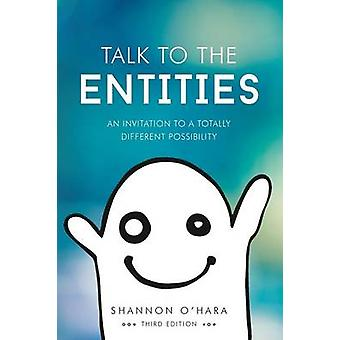 Talk to the Entities by OHara & Shannon
