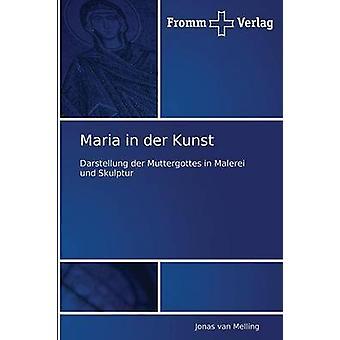 Maria in Der Kunst by Van Melling Jonas