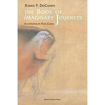 The Book of Imaginary Journeys by DoCampo & Xabier P.