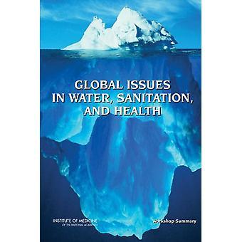 Globale spørgsmål inden for vand - sanitet - og sundhed - Workshop Resumé af