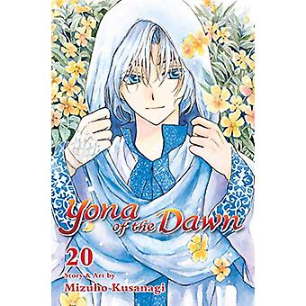 Yona of the Dawn - Vol. 20 by Mizuho Kusanagi - 9781421592206 Book