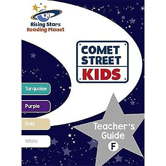 Reading Planet - Comet Street Kids - Teacher's Guide F (Turquoise - Wh