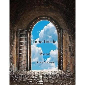 Time Inside by Gary Margolis - 9781732081550 Book