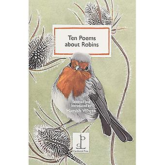 Ten Poems about Robins by Hamish Whyte - 9781907598753 Book