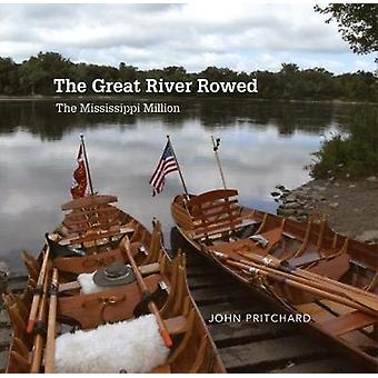 The Great River Rowed - The Mississippi Million by John Pritchard - 97