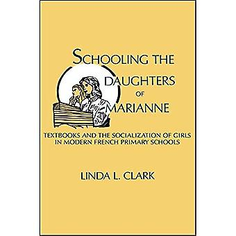 Schooling the Daughters of Marianne: Textbooks and the� Socialization of Girls in Modern French Primary Schools