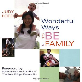 Wonderful Ways to be a Family by Judy Ford - 9781573242950 Book
