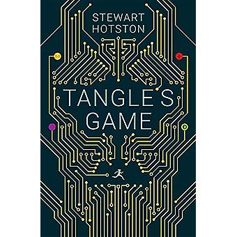 Tangle's Game by Stewart Hotston - 9781781087152 Book