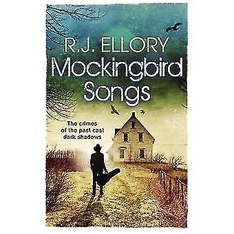 Mockingbird Songs by R. J. Ellory - 9781409121350 Book