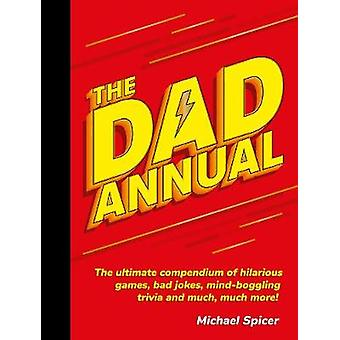 The Dad Annual - The Ultimate Compendium of Hilarious Games - Bad Joke