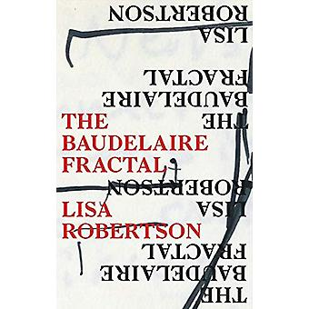 The Baudelaire Fractal by Lisa Robertson - 9781552453902 Book