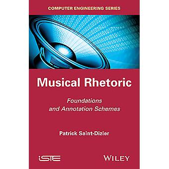 Musical Rhetoric - Foundations and Annotation Schemes by Patrick Saint