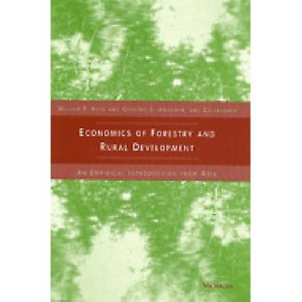 Economics of Forestry and Rural Development - An Empirical Introductio