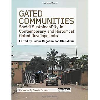 Gated Communities: Sociale duurzaamheid in hedendaagse en historische gated ontwikkelingen
