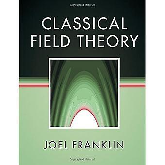 Klassische Feldtheorie