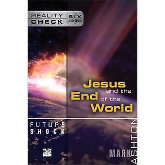Future Shock - Jesus and the End of the World by Mark Ashton - 9780310