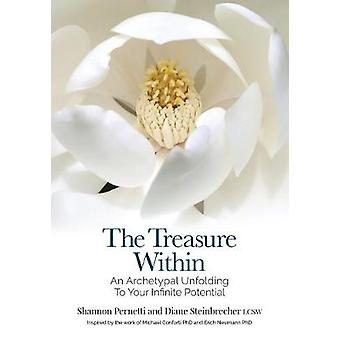 The Treasure Within - An Archetypal Unfolding to Your Infinite Potenti