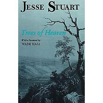 Trees Of Heaven-tekijä Jesse Stuart - 9780813101507 Kirja