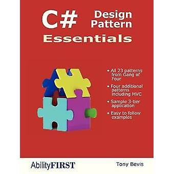 C# Design Pattern Essentials by Tony Bevis - 9780956575869 Book