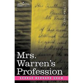 Mrs. Warren's Profession by George Bernard Shaw - 9781596059801 Book
