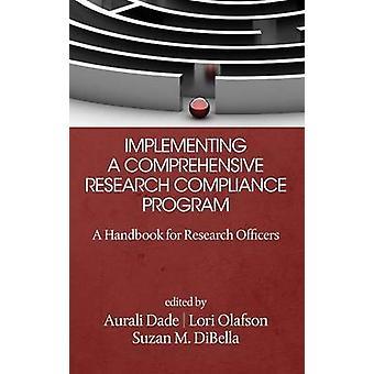 Kattavan tutkimuksen vaatimustenmukaisuusohjelman toteuttaminen - Käsikirja