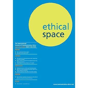 Ethical Space - International Journal of Communication Ethics - v.4 - n