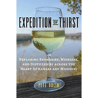 Expedition of Thirst by Pete Dulin