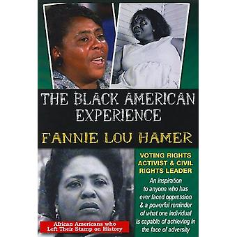The Black American Experience: Fannie Lou Hamer - Voting Rights Activist & Civil Rights Leader [DVD] USA import