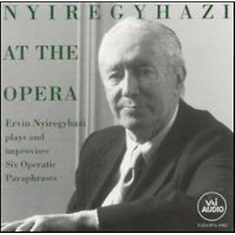 Ervin Nyiregyhazi - Nyiregyhazi at the Opera [CD] USA import