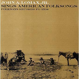 John Lomax Jr. - importación de Estados Unidos Lomax Jr. canta American Folksongs [CD] a. John