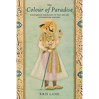 Farbe des Paradieses - der Smaragd in the Age of Empires Schießpulver von Kr