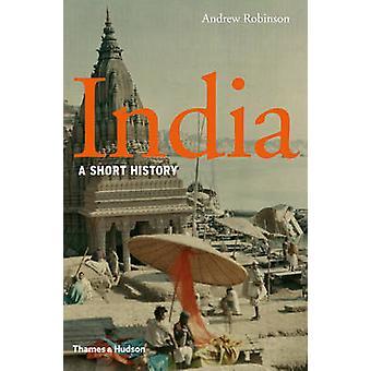 Inde - une brève histoire de Andrew Robinson - livre 9780500251997