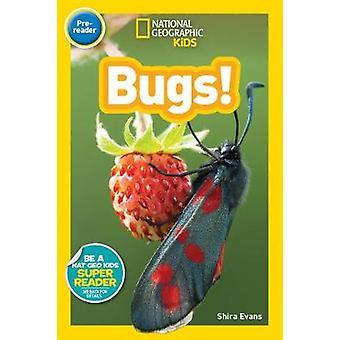 National Geographic barn läsarna - buggar (läsare) av Shira Evans - 978