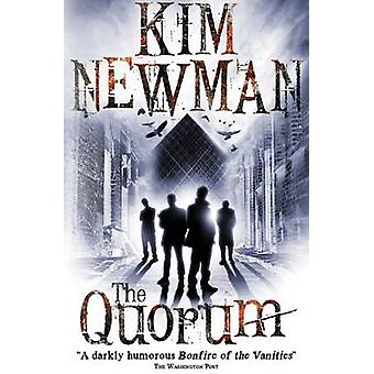 The Quorum by Kim Newman - 9781781165546 Book