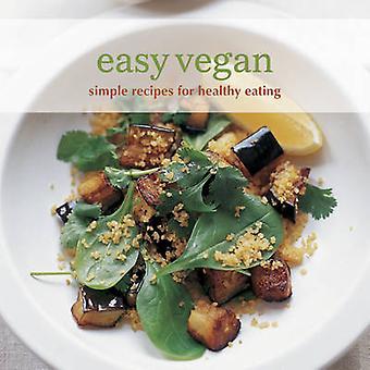 Makkelijk Vegan - eenvoudig recepten voor gezond eten (UK editie) door Ryland
