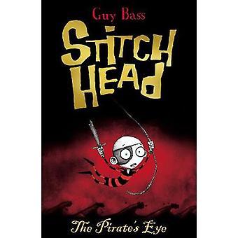 Der Pirat Auge von Guy Bass - Pete Williamson - 9781847152282 buchen