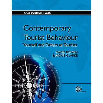 Hedendaagse toeristische Behaviour - jezelf en anderen als toeristen door D.