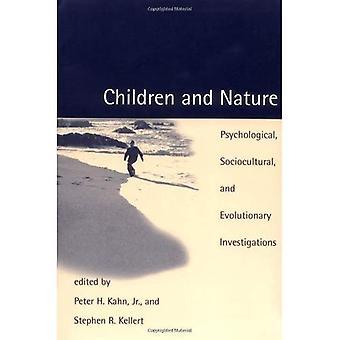 Kinder und Natur: psychologische, soziokulturellen und evolutionäre Untersuchungen