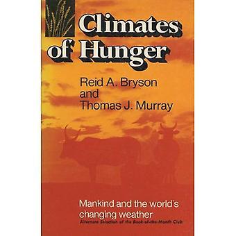 Les climats de la faim: l'homme et les mondes changer la météo
