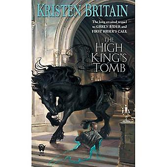 The High King's Tomb: Book Three of the Green Rider