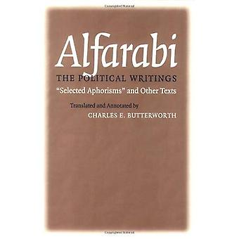 The Political Writings: Selected Aphorisms and Other Texts