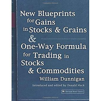 New Blueprints for Gains in Stocks and Grains and One-way Formula for Trading in Stocks and Commodities