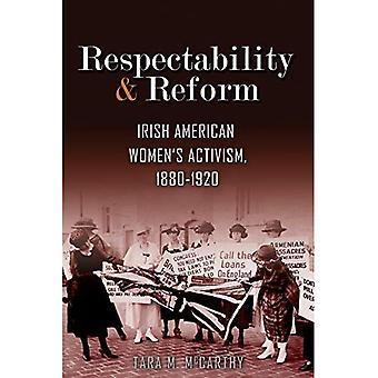 Kunnioitusta ja uudistus: Irlannin amerikkalaiset naiset aktivismi, 1880-1920 (Irlannin tutkimusta)